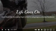 """Life Goes On: How Montville Township High School is Adapting to a Global Pandemic."""