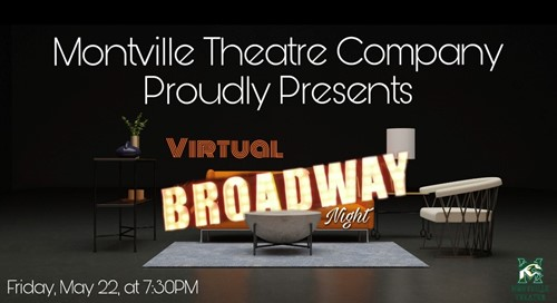A Virtual Broadway Night with the Montville Theatre Company