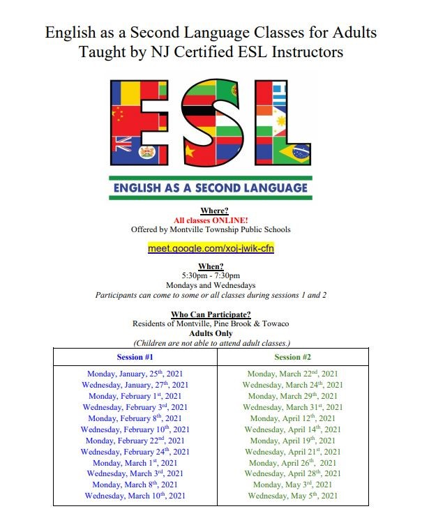 English as a Second Language Classes for Adults Mondays & Wednesdays from 5:30pm - 7:30 pm meet.google.com/xoj-jwik-cfn